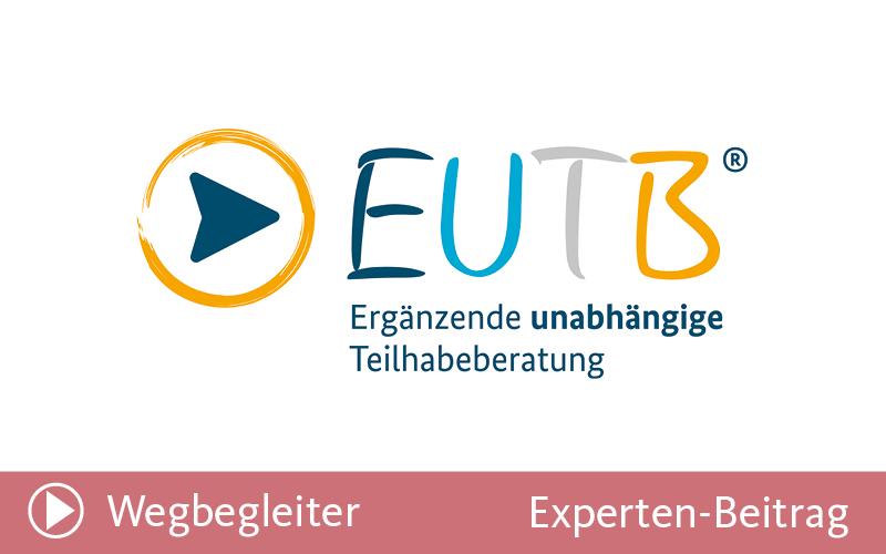 17 | EUTB – Ergänzende Unabhängige TeilhabeBeratung: Was ist das?